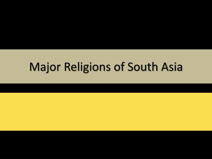 major religions of south asia n.