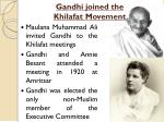 gandhi joined the khilafat movement