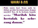 lukas 8 22