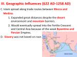 iii geographic influences 622 ad 1258 ad1