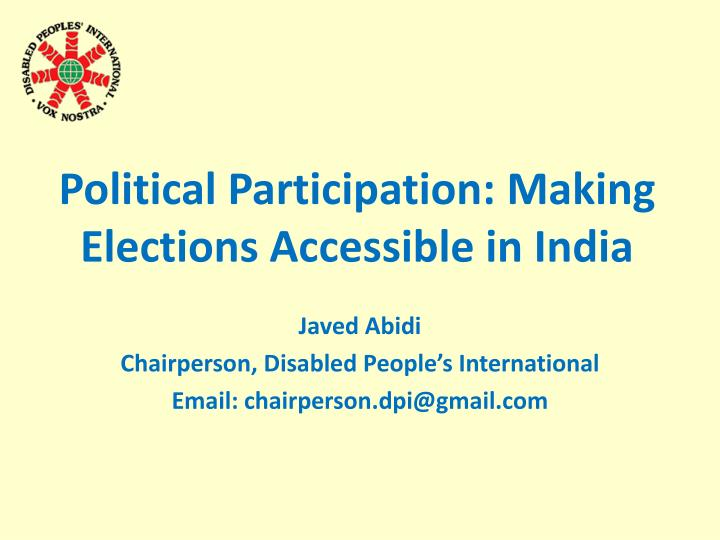 political participation making elections accessible in india n.