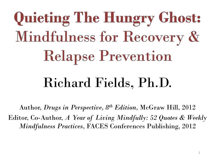 quieting the hungry ghost mindfulness for recovery relapse prevention n.