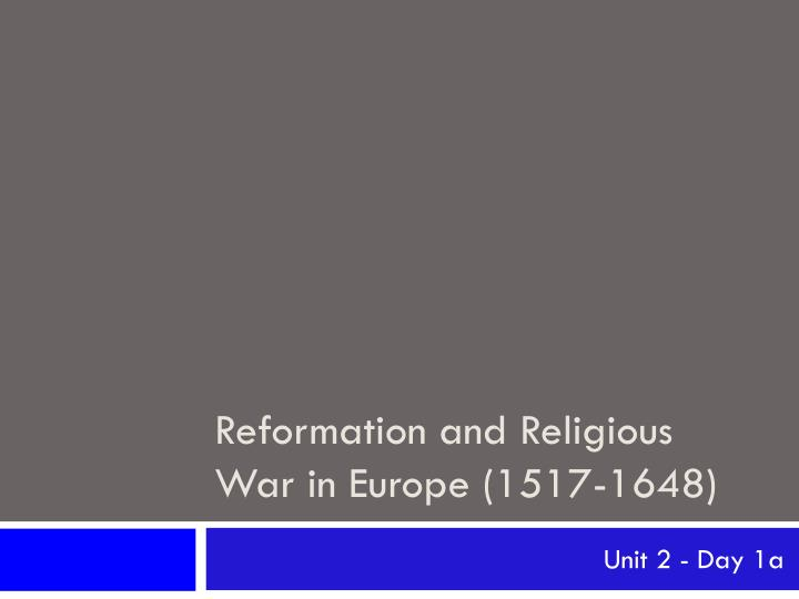 reformation and religious war in europe 1517 1648 n.
