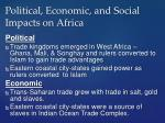 political economic and social impacts on africa