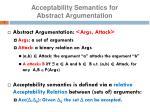 acceptability semantics for abstract argumentation