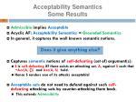 acceptability semantics some results