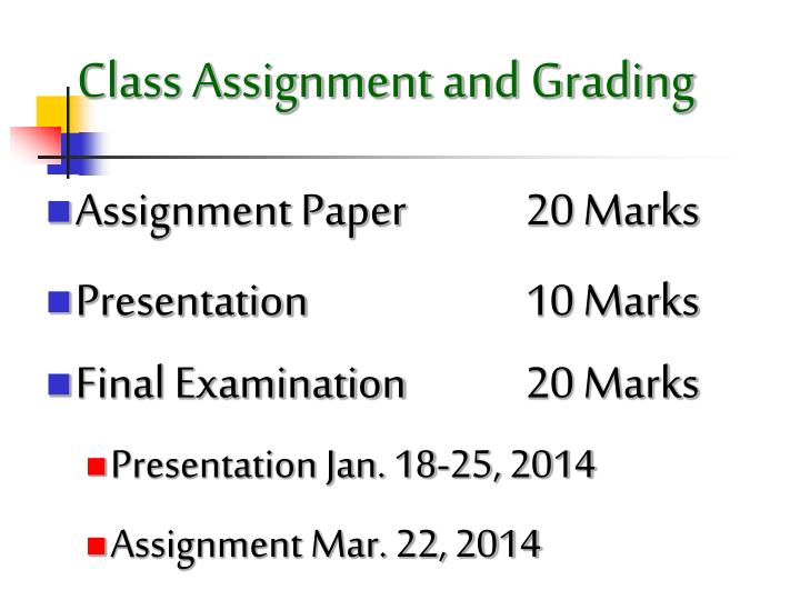Class assignment and grading