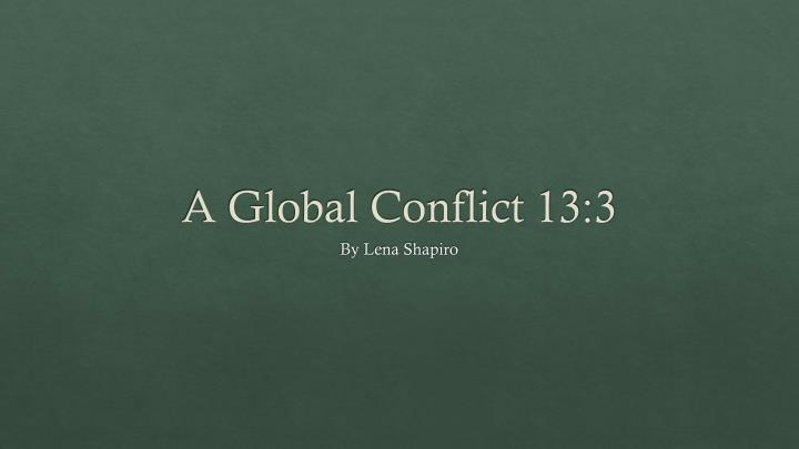 a global conflict 13 3 n.