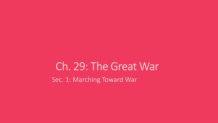 ch 29 the great war n.