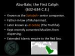 abu bakr the first caliph 632 634 c e