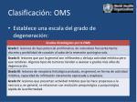 clasificaci n oms1