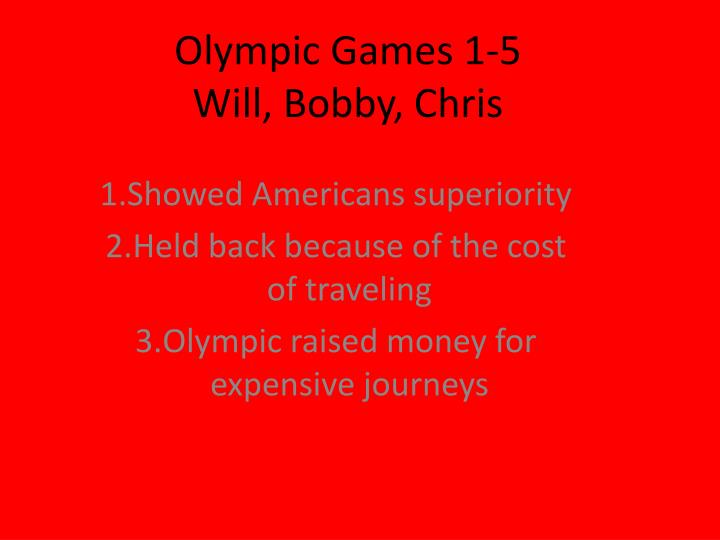 olympic games 1 5 will bobby chris n.