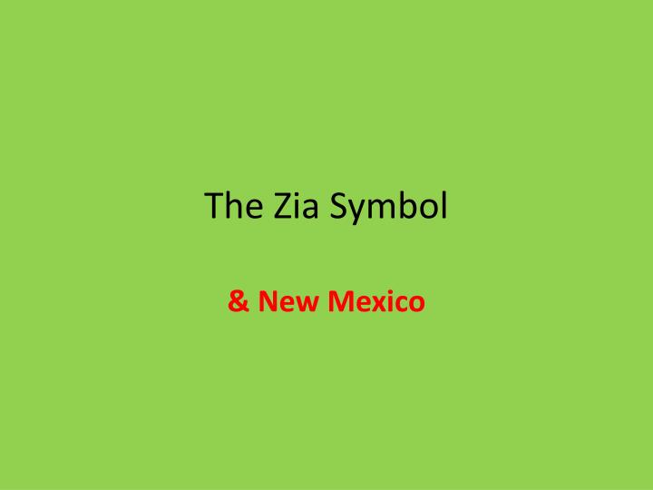 Ppt The Zia Symbol Powerpoint Presentation Id2078911