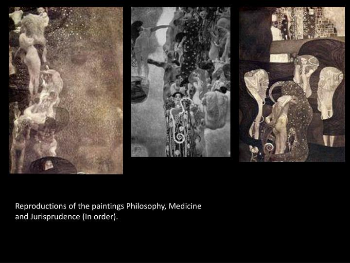 Reproductions of the paintings Philosophy, Medicine and Jurisprudence (In order).