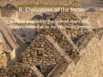b civilization of the incas