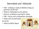 barmakids and abbasids