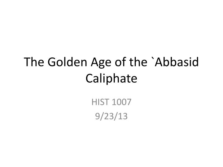 the golden age of the abbasid caliphate n.