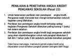 penilaian penetapan angka kredit pengawas sekolah pasal 22