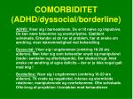 comorbiditet adhd dyssocial borderline