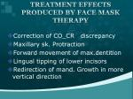 treatment effects produced by face mask therapy