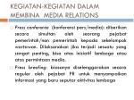 kegiatan kegiatan dalam membina media relations