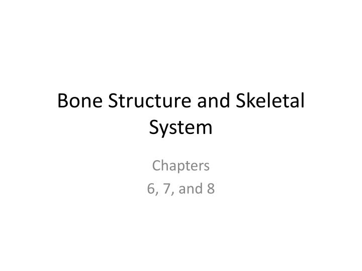 bone structure and skeletal system n.
