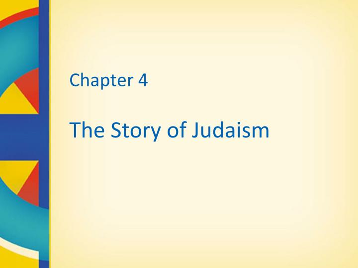 chapter 4 the story of judaism n.