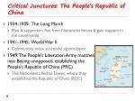 critical junctures the people s republic of china