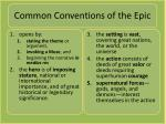common conventions of the epic