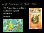 anglo saxon period 440 1066