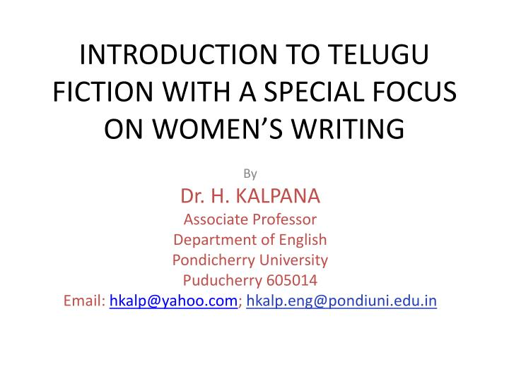 introduction to telugu fiction with a special focus on women s writing n.