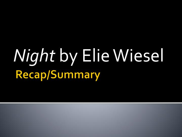 night by elie wiesel n.