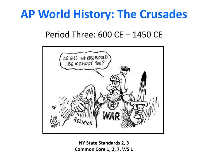 PPT - AP World History: The Crusades PowerPoint Presentation - ID