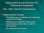 diagnostics interventions for pulmonary empyema