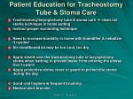 patient education for tracheostomy tube stoma care