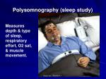 polysomnography sleep study
