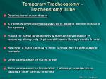 temporary tracheostomy tracheostomy tube