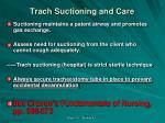 trach suctioning and care