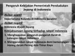 pengaruh kebijakan pemerintah pendudukan jepang di indonesia