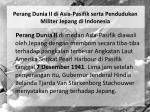 perang dunia ii di asia pasifik serta pendudukan militer jepang di indonesia