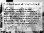 tindakan jepang memeras indonesia