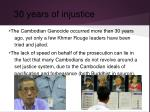 30 years of injustice