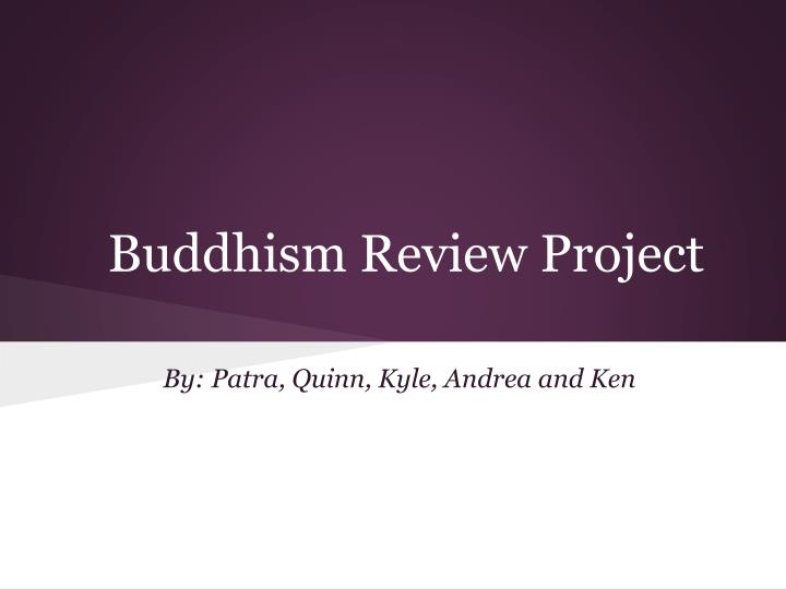 buddhism review project n.