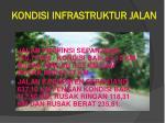 kondisi infrastruktur jalan