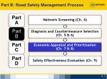 part b road safety management process