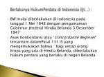berlakunya hukumperdata di indonesia ljt
