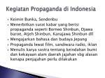 kegiatan propaganda di indonesia