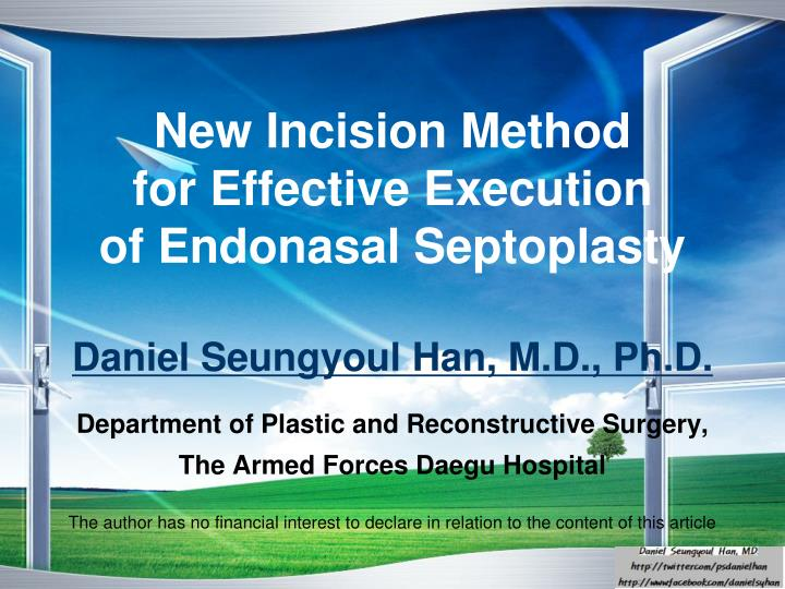 new incision method for effective execution of endonasal septoplasty n.