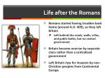 life after the romans
