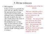 5 divine witnesses
